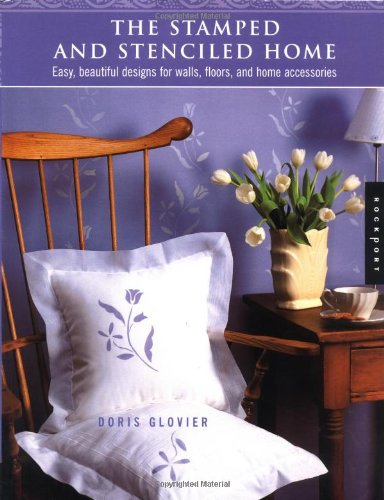 The Stamped and Stenciled Home: Easy, Beautiful Designs for Walls, Floors, and Home Accessories by Brand: Quarry Books (Image #2)