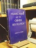 Huang Hsing and the Chinese Revolution, Chun-Tu Hsueh, 0804700311