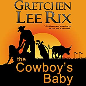 The Cowboy's Baby Audiobook