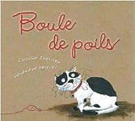 Boule de Poils par Caroline Therrien