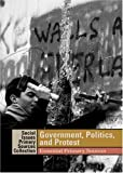 Government, Politics, and Protest, Adrienne Wilmoth Lerner, 1414403275