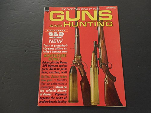 Guns And Hunting Oct 1965 Norma .308 Magnum; Decoys; (Decoy Magazine)