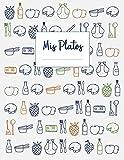 Mis Platos: Libro de recetas en blanco XXL para anotar hasta 120 recetas y notas