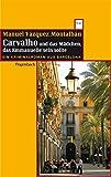 Carvalho und das Mädchen, das Emmanuelle sein sollte: Ein Kriminalroman aus Barcelona (WAT)