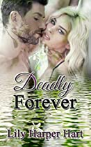 DEADLY FOREVER (HARDY BROTHERS SECURITY BOOK 24)