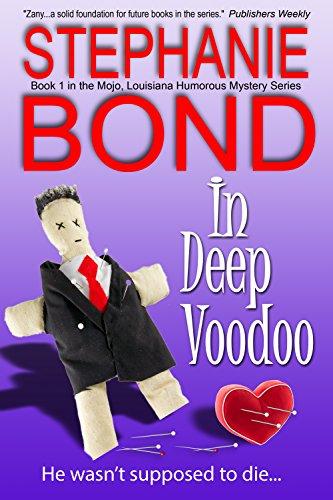 (In Deep Voodoo (Mojo, Louisiana humorous mystery series Book 1))