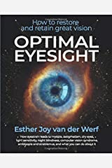 Optimal Eyesight: How to Restore and Retain Great Vision Paperback