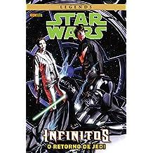 Star Wars Legends. Infinitos o Retorno de Jedi.