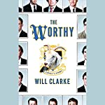 The Worthy: A Ghost's Story | Will Clarke