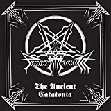 The Ancient Catatonia (12
