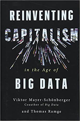 Reinventing Capitalism in the Age of Big Data: Amazon.es: Viktor Mayer-Schonberger, Thomas Ramge: Libros en idiomas extranjeros