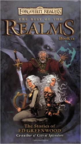 The Best of the Realms, Book 2: The Stories of Ed Greenwood