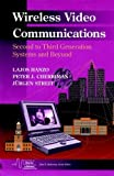 Wireless Video Communications, Lajos L. Hanzo and Peter Cherriman, 078036032X