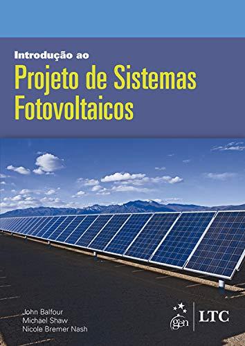 Introdução ao Projeto Sistemas Fotovoltaicos ebook