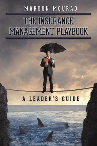 Download The Insurance Management Playbook: A Leader's Guide Pdf