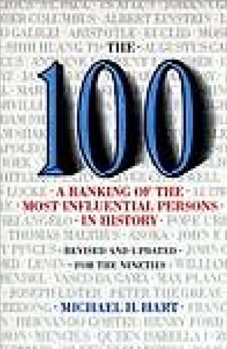 The 100: A Ranking Of The Most Influential Persons In History by Citadel Press