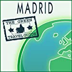 Madrid    Green Travel Guide