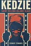 Kedzie: Saint Helena Island Slave