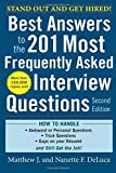 Best Answers To The 201 Most Frequently Asked Interview Questions 2/E