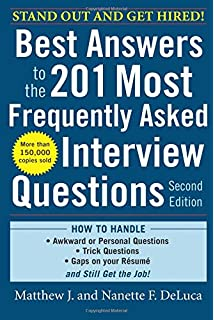 Perfect Best Answers To The 201 Most Frequently Asked Interview Questions, Second  Edition