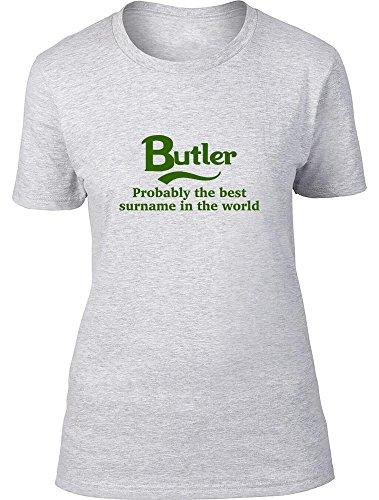 Butler probablemente la mejor apellido en el mundo Ladies T Shirt gris
