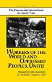 img - for Workers of the World and Oppressed Peoples,Unite! Proceedings and Documents of the Second Congress of the Communist International, 1920 (Volume 2) book / textbook / text book