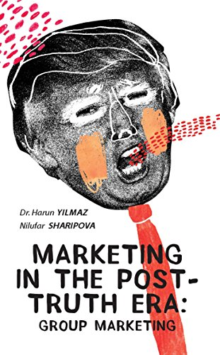 Marketing In The Post-Truth Era: Group Marketing (Procter Gamble Cover)
