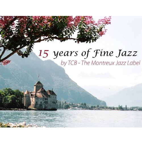 15 Years Of Fine Jazz By TCB –...