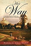 Her Way: The Remarkable Story of Hephzibah Jenkins Townsend