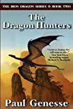 The Dragon Hunters, Paul Genesse, 0985003812