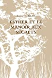 esther et le manoir aux secrets french edition