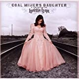 Coal Miner's Daughter: A Tribute To Loretta Lynn by Sony (2010-11-09)