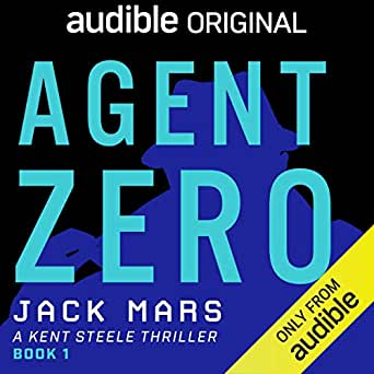 Amazon com: Agent Zero: A Kent Steele Thriller (Audible