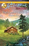 img - for High Country Hearts (Love Inspired Larger Print) book / textbook / text book