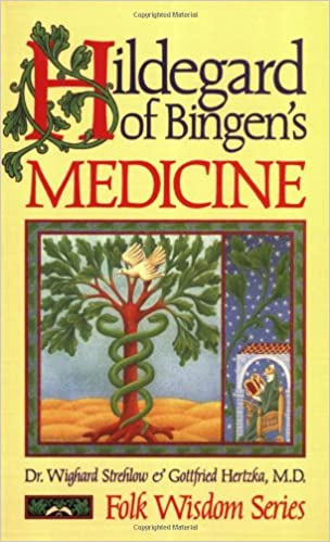 Saint Hildegard of Bingen Medicine Book