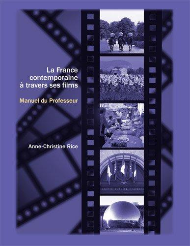 La France contemporaine a travers ses films: Cahier du professeur (French Edition)