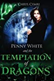 img - for The Temptation of Dragons (Penny White) (Volume 1) book / textbook / text book