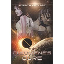 The Cleomene's Cure: Book One