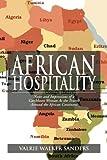 African Hospitality, Valrie Walker Sanders, 1477137920