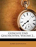 img - for Gedichte Und Geschichten, Volume 2... (German Edition) book / textbook / text book