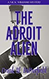 The Adroit Alien (A Nick Williams Mystery) (Volume 18)