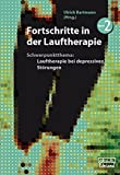 Fortschritte in der Lauftherapie 2: Schwerpunktthema: Lauftherapie bei depressiven Störungen