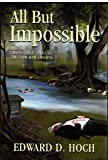 All But Impossible: The Impossible Files of Dr. Sam Hawthorne