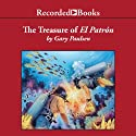 The Treasure of El Patrón: Gary Paulsen World of Adventure Audiobook by Gary Paulsen Narrated by Jeff Woodman