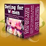 Dating for Women Boxed Set: Top Strategies for Meeting, Attracting,and Keeping Your Man