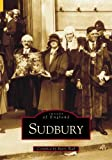 img - for Sudbury (Archive Photographs: Images of England) by Barry Wall (1998-09-15) book / textbook / text book