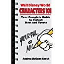 Walt Disney World Characters 101: Your Complete Guide to Perfect Meet and Greets