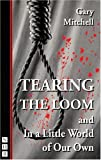 Tearing the Loom, Gary Mitchell, 1854594036