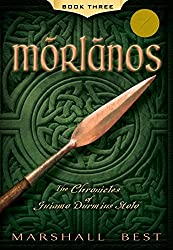 Morlanos (The Chronicles of Guiamo Durmius Stolo Book 3)