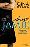 Almost Jamie (The Jet City Kilt Series) (Volume 1)